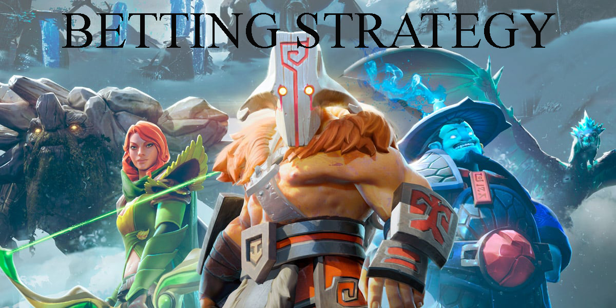 How to bet on Dota 2 and betting strategy
