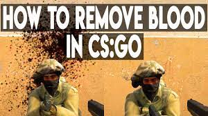 How to remove blood in CS: GO: binds for map cleaning